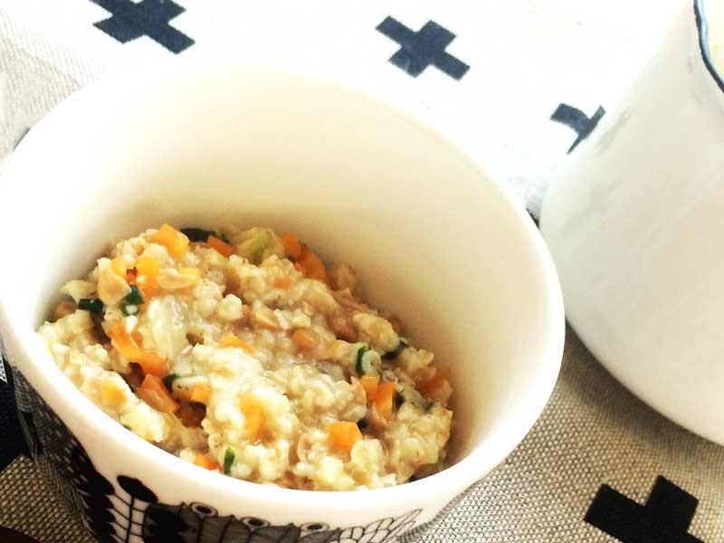 野菜と納豆のオートミール粥